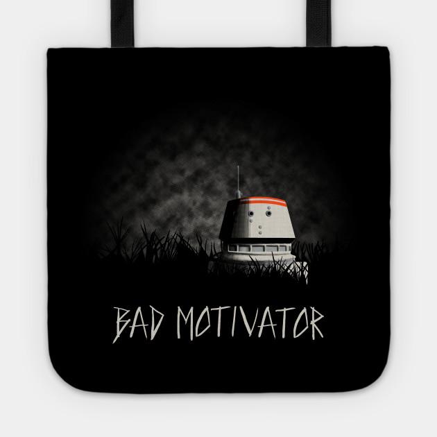 Bad Motivator