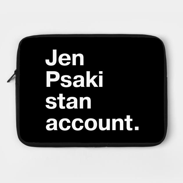Jen Psaki stan account.