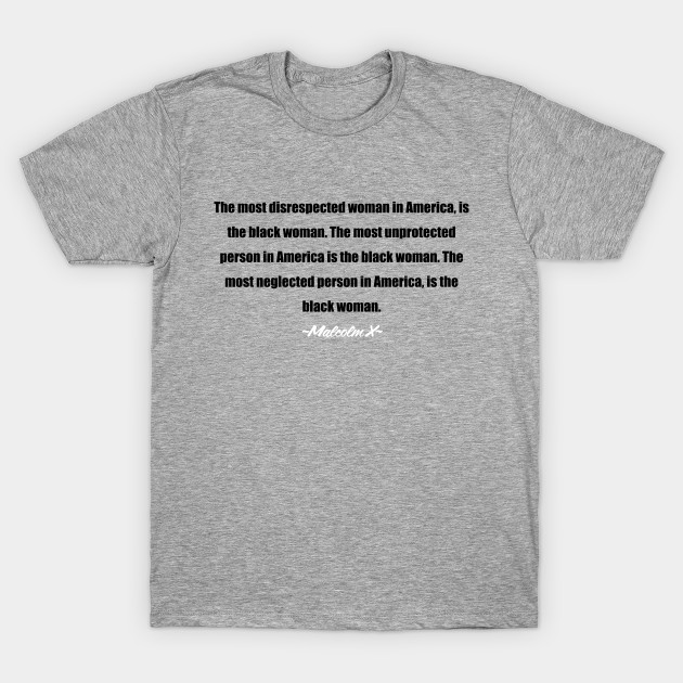 malcolm x quotes t shirt uk