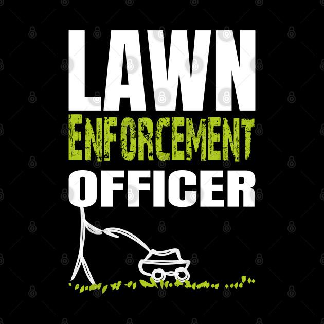 Lawn Enforcement Officer