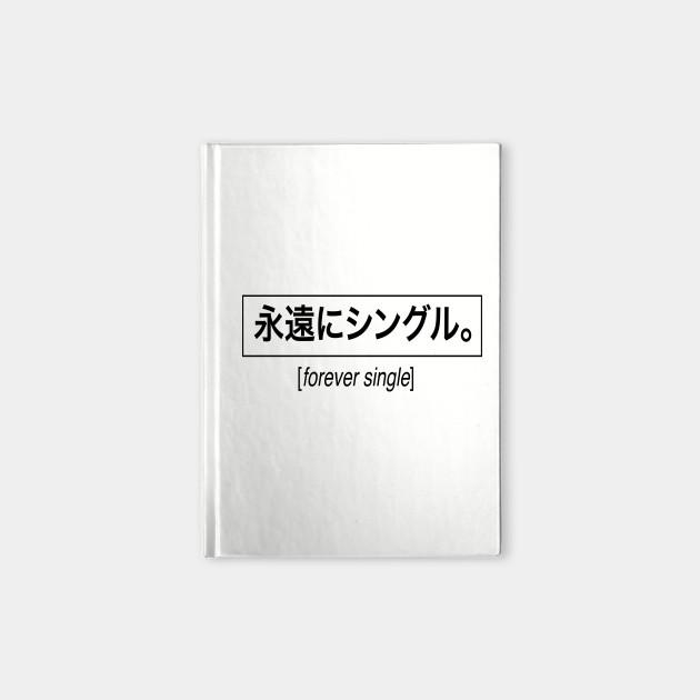 forever single  (White)
