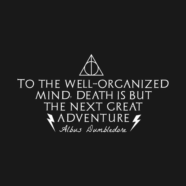 Albus Dumbledore Quote Harry Potter T Shirt Teepublic