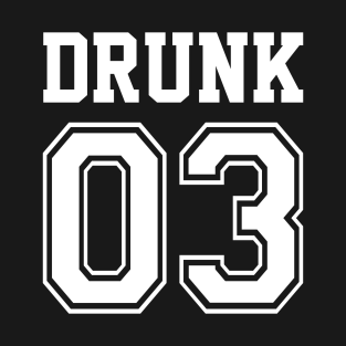 397a9e8a Drunk 3 sports drinking team shirt T-Shirt