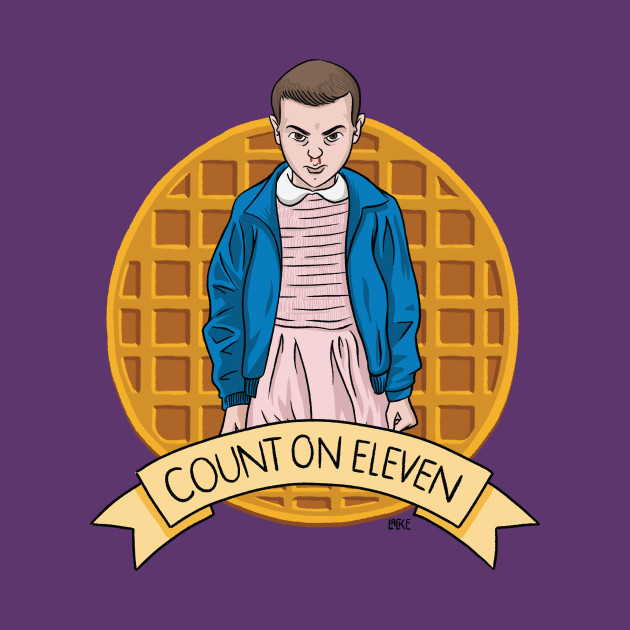 Stranger Things - Count On Eleven