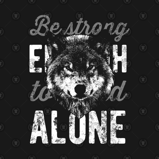 Stand Alone Designs : Wolf design be strong enough to stand alone be strong enough