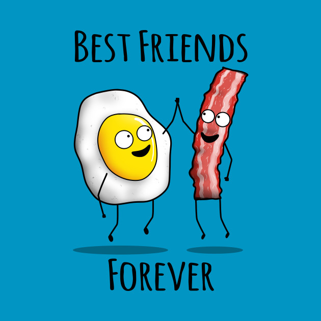 Bacon And Egg Bff T-Shirt