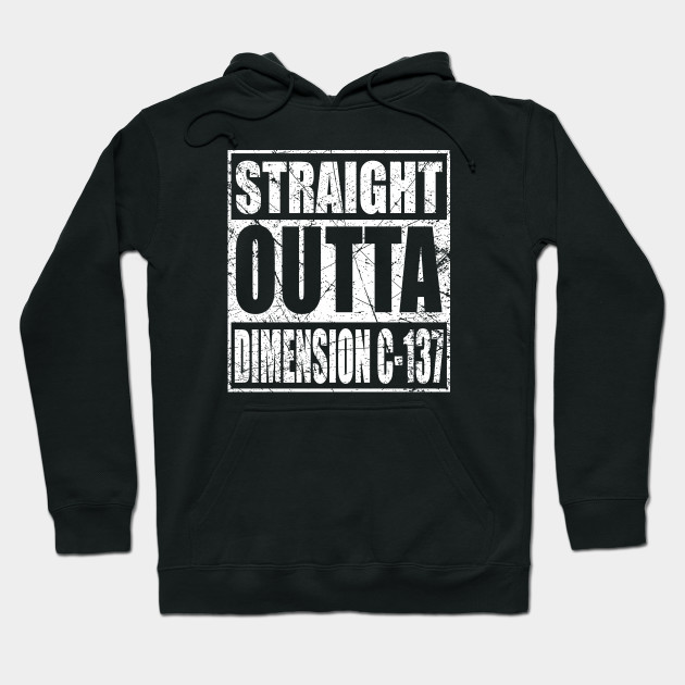 Rick and Morty - Straight Outta Dimension C-137 distressed