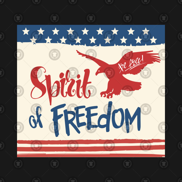 National Independence Spirit Of Freedom American Flag