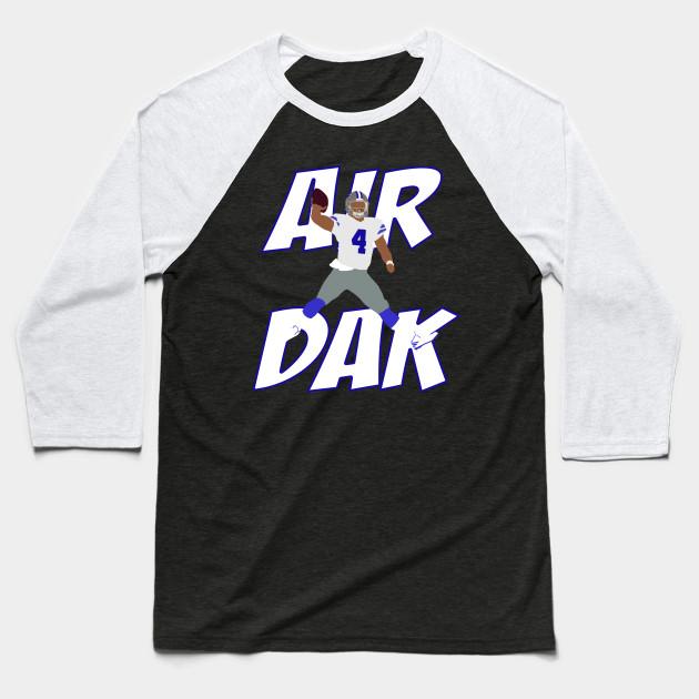 9c3714d7405 Air Dak - Dak Prescott - Baseball T-Shirt | TeePublic