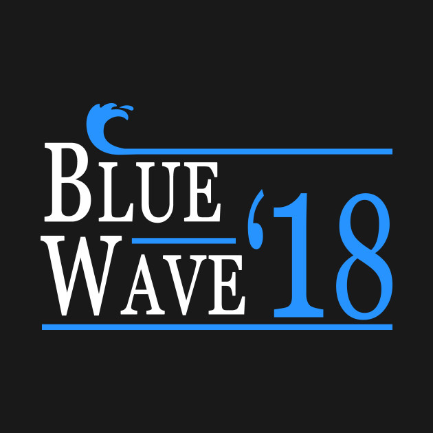 Blue Wave Democrat Election 2018