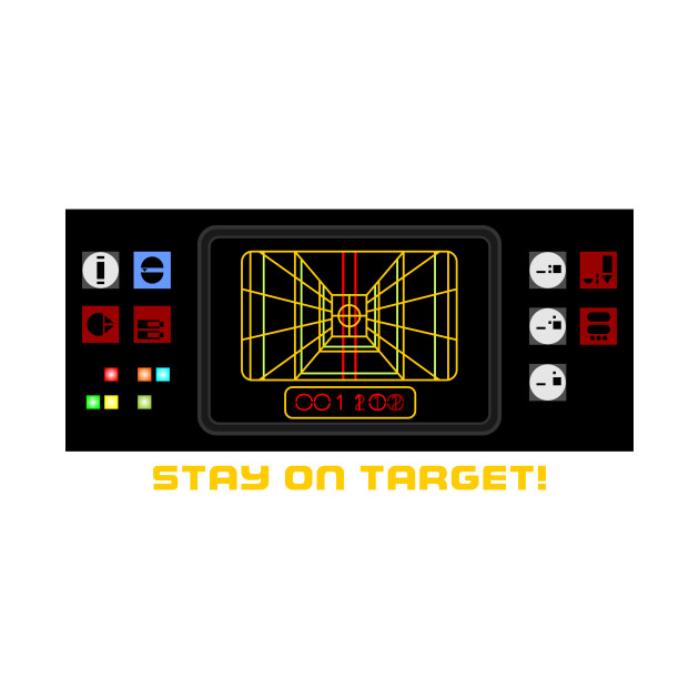 STAY ON TARGET!