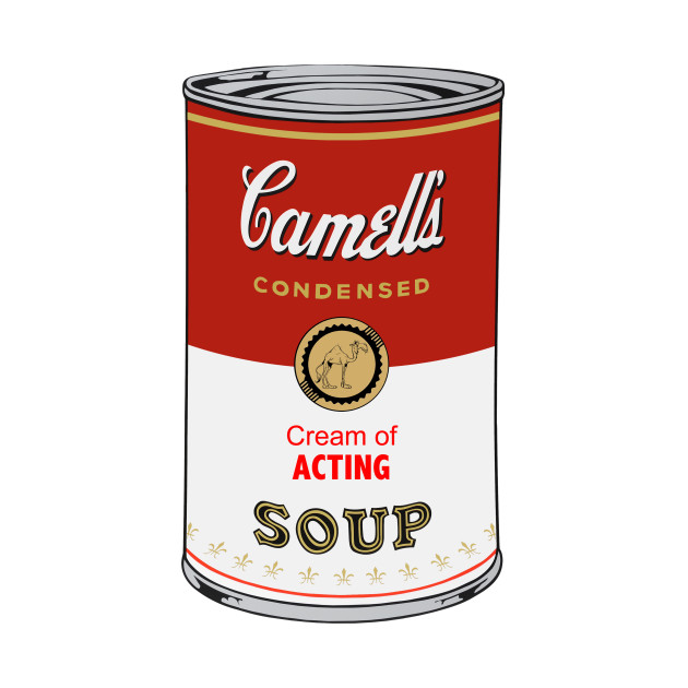 Camell's Cream of ACTING Soup