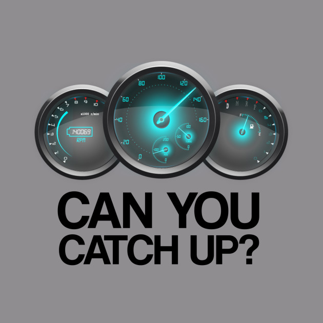 Can You Catch Up?