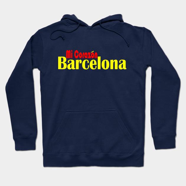 Barcelona Mi Corazon Barcelona Hoodie Teepublic