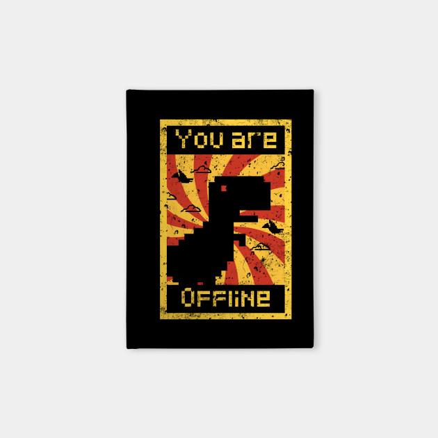 You are offline