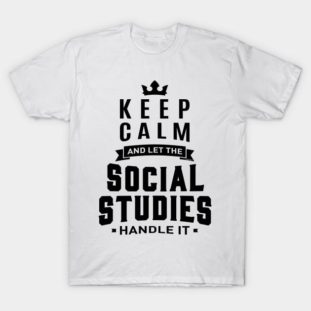 Social Studies Social Studies T Shirt Teepublic