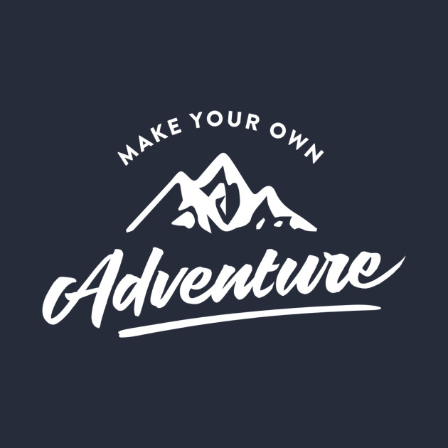 Make Your Own Adventure