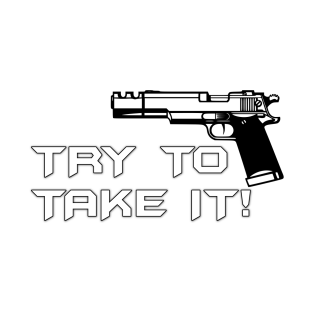 Try To Take It!