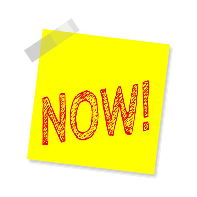 """Now!"" Yellow Post It"