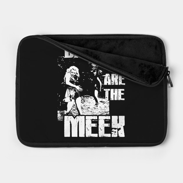 Damned are the Meek