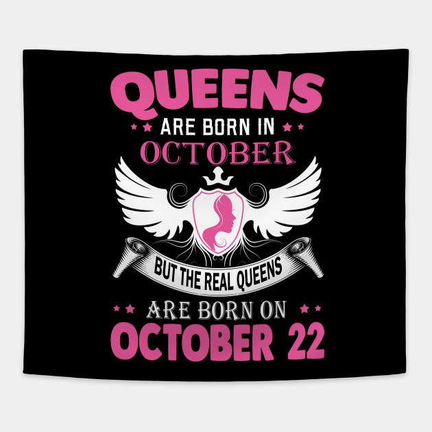 a147a3ca real queens are born on october 22 - Real Queens Are Born On October ...