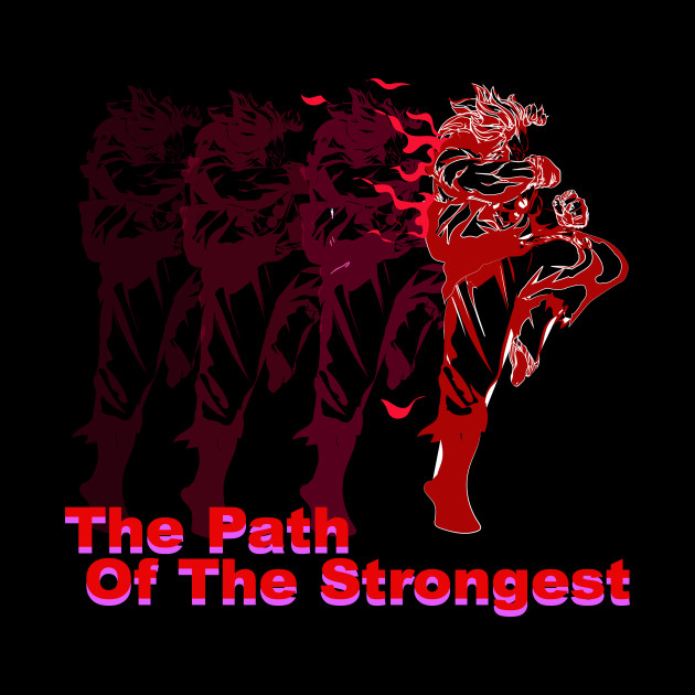 THE PATH OF THE STRONGEST