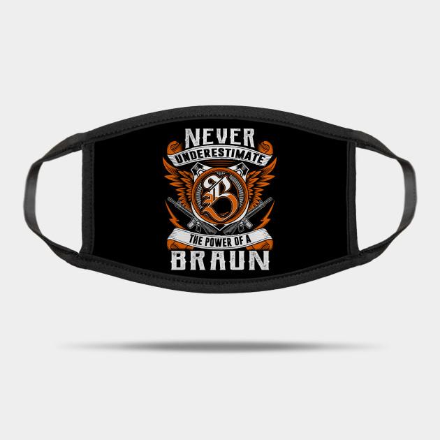 Never Underestimate The Power of Braun Hoodie Black