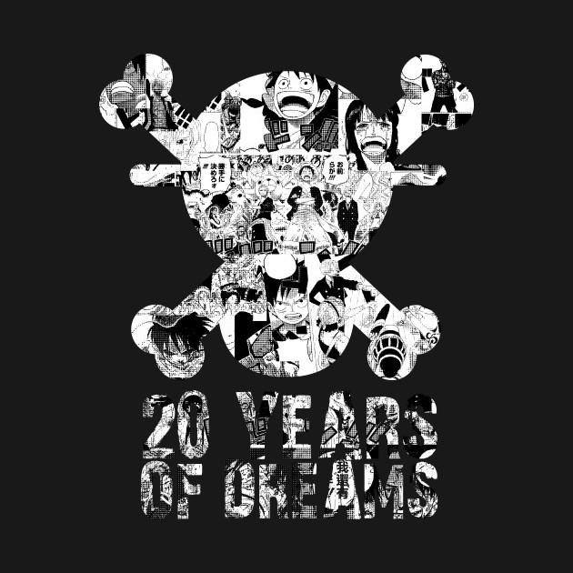 20 YEARS OF DREAMS