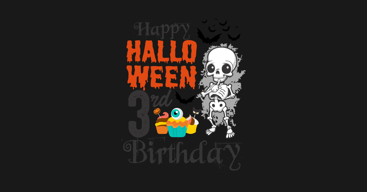 Happy Halloween 3rd Birthday T Shirt