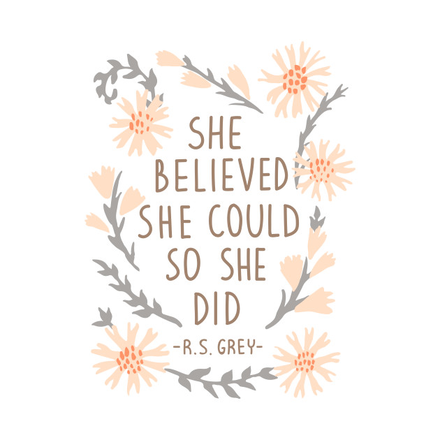 She Believed She Could So She Did Qoute T Shirt