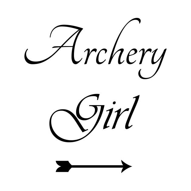 Archery, Archery Mom, Archery Girl, Archery Student, Archery Teacher,