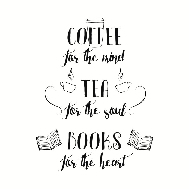 Coffee, Tea, Books