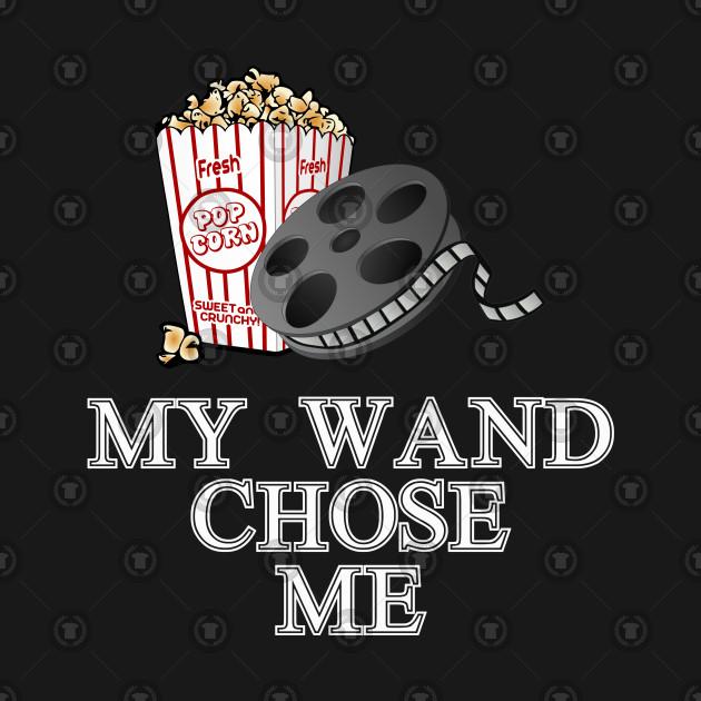e87d9cabf My Wand Chose Me Cinema Lovers Pop Corn - Cinema Lover - T-Shirt ...