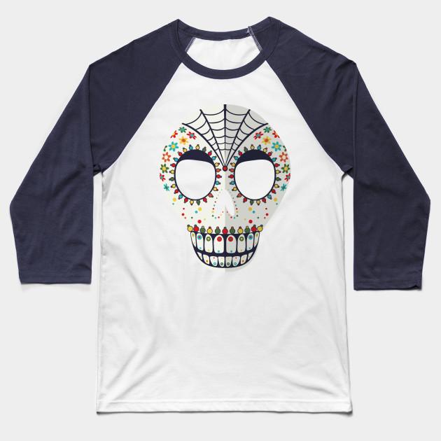 c013c68f Sugar Skull - Mexican Skull - Baseball T-Shirt   TeePublic