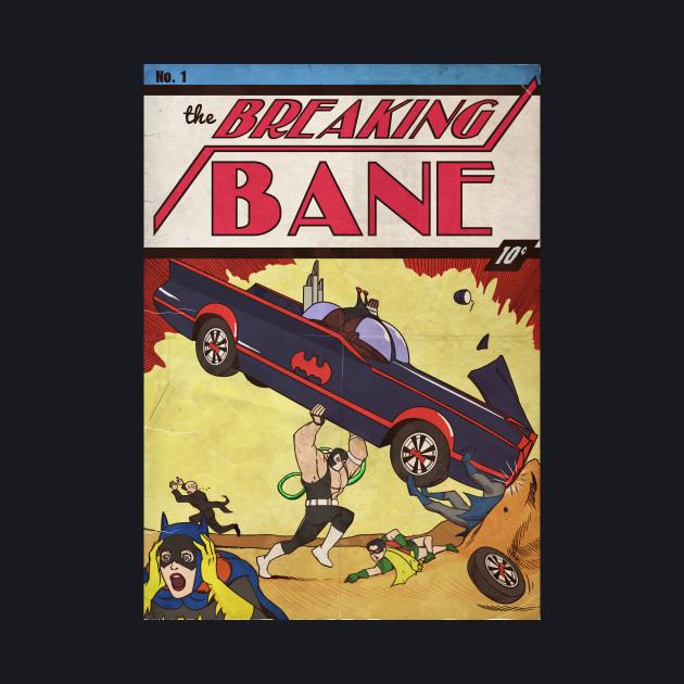 Breaking Bane