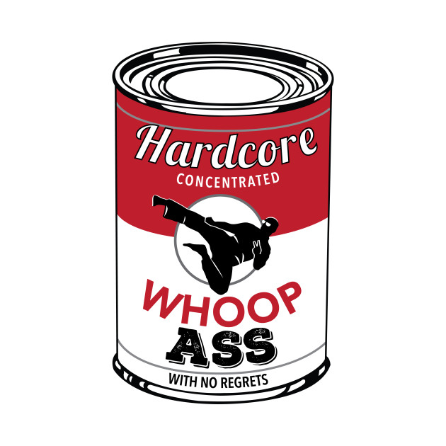 A Can Of Whoop Ass 98
