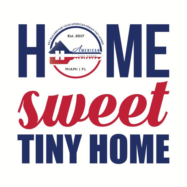 Home Sweet Tiny Home
