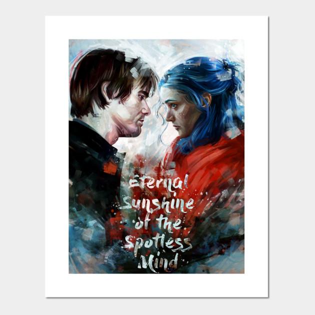 Eternal Sunshine Of The Spotless Mind Eternal Sunshine Of The Spotless Mind Affiche Et Impression D Art Teepublic Fr