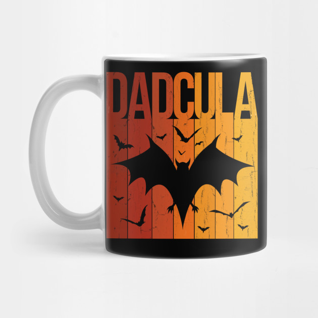 Dadcula Shirt,Halloween Dad Shirt , Halloween Bat Shirt , Halloween Costume Men , Dad Halloween,Funny Horror Shirt,Tee Mug