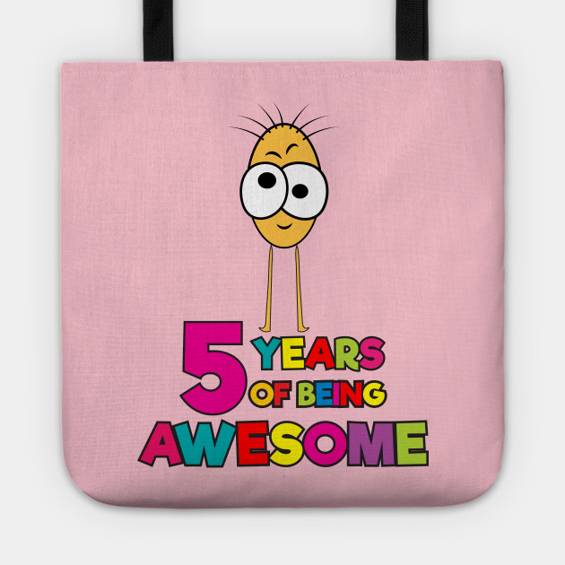 5 Years Of Being Awesome Funny Illustration Gift For Kids 5th Birthday Tote