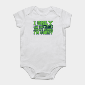 1931ce4c7 Only Love the Seahawks and My Momma! Onesie