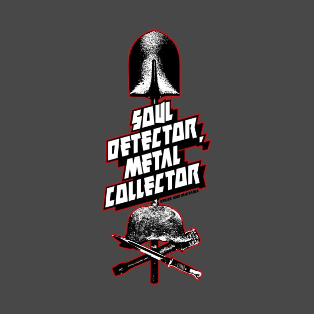 Soul detector Metal collector