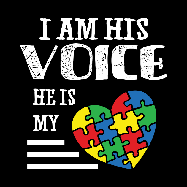 I Am His Voice He Is My Heart Autism Mom Awareness I Am