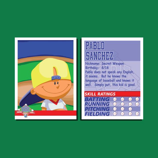 Pablo Sanchez Backyard Sports pablo sanchez - backyard baseball stats card - pablo sanchez - t