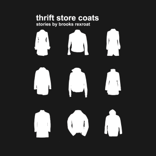 Thrift Store Coats - Light Coats t-shirts