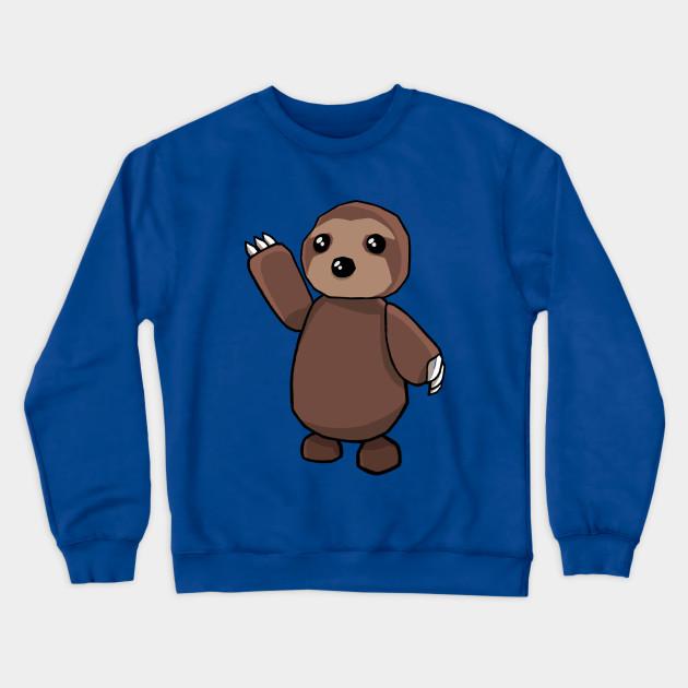 Adopt Me Sloth Adopt Me Roblox Sweat Shirt Teepublic Fr