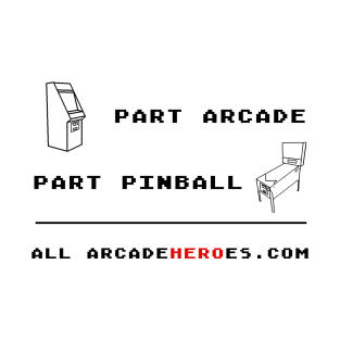 Part Arcade/ Part Pinball - All Arcade Hero