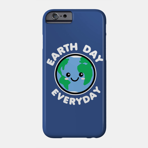 Earth Day Everyday Phone Case