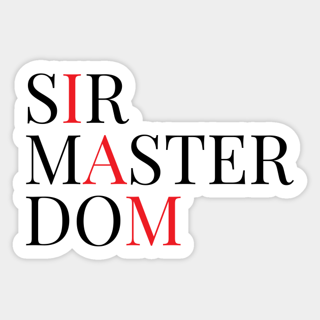 colors and multiple sizes BDSM SIR 25 sticker decal .