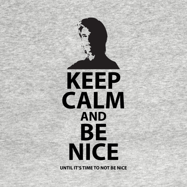 Keep Calm ^ Be Nice